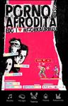 """Cartel de la obra """"Porno Vs Afrodita"""""""