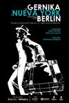 """Cartel de la obra """"De Gernika a Nueva York, pasando por Berlín"""""""
