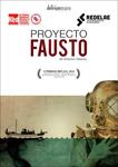 """Cartel de la obra """"Proyecto Fausto"""""""