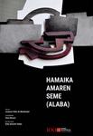 """Cartel de la obra """"Hamaika Amaren Seme (Alaba)"""""""