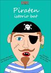 "Cartel de la obra ""Piraten Istorio Bat"""