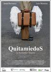 """Cartel de la obra """"Quitamiedos"""""""
