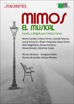 """Cartel del espectáculo """"Mimos: El Musical"""""""
