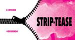 "Cartel de la obra ""Strip-tease"""
