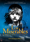 """Cartel del espectáculo """"Los Miserables, más que un musical, una leyenda"""""""