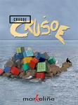 """""""Crusoe"""" antzezlanaren kartela"""