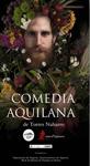"""Cartel de la obra """"Comedia Aquilana"""""""