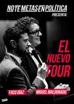 """""""No Te Metas En Política: El Nuevo Tour"""" antzezlanaren kartela"""