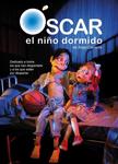 """Cartel de la obra """"Óscar, el niño dormido"""""""