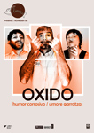 "Cartel de la obra ""Oxido / Umore Garratza - Humor Corrosivo"""