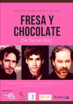 """""""Fresa y Chocolate"""" antzezlanaren kartela"""