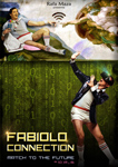 "Cartel de la obra ""Fabiolo Connection. Match to the future"""