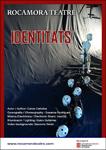 """Cartel de la obra """"Identitats"""""""