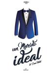 """Cartel de la obra """"Un marido ideal"""""""