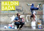 "Cartel de la obra ""Baldin bada"""