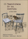 """Taxidermia de un gorrión"" antzezlanaren kartela"