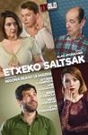 """Cartel de la obra """"Etxeko Saltsak"""""""