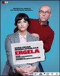"Cartel de la obra ""Ergela"""