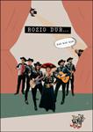 """Cartel del espectáculo """"Rozio Dur... kar kar kar"""""""