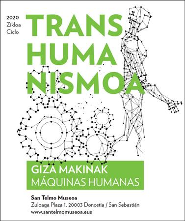 """Folleto del Ciclo """"Transhumanismo. Máquinas humanas"""""""