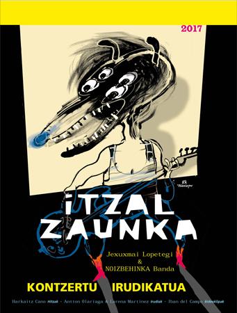 "Cartel de espectáculo ""Itzal zaunka"""