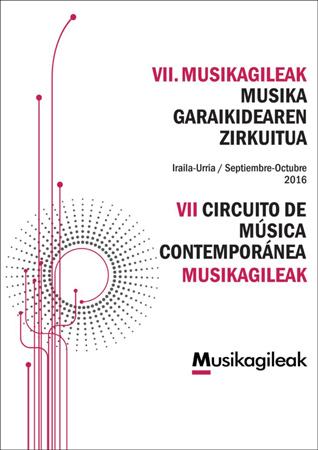 Musikagileak, Musika Garaikidearen Zirkuituaren kartela 2016