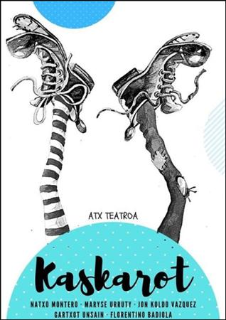 "Cartel de la obra ""Kaskarot"""