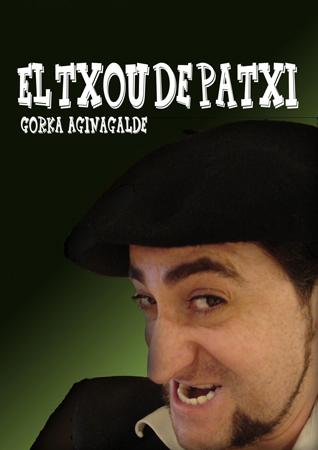 """""""El Txou de Patxi"""" antzezlanaren kartela"""
