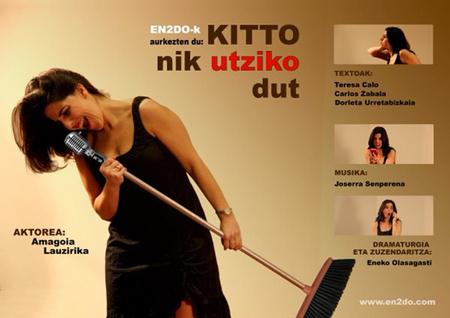 "Cartel de la obra ""Kitto, nik uzten dut"""