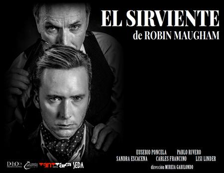 """Cartel de la obra """"El sirviente"""""""